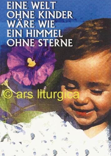 Karte - Eine Welt ohne Kinder wäre wie ein Himmel ohne Sterne.